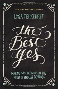 The Best Yes Lysa TerKeurst
