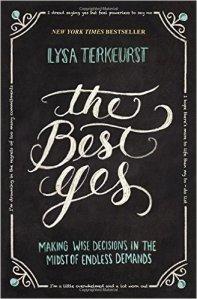 The Best Yes Lysa TerKeurst