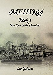 Messina, Book 1 The Casa Bella Chronicles
