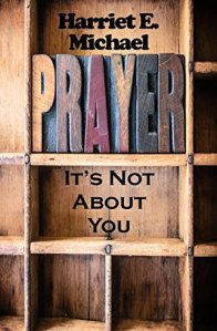Prayer It's not about you