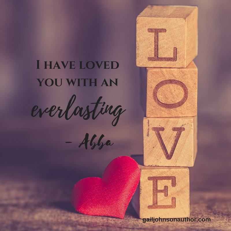 I have loved thee with an everlasting love