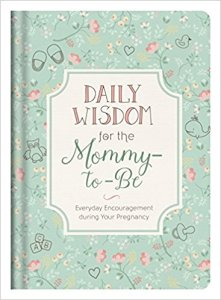 Daily Wisdom for te Mommy-to-Be